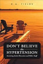 Don't Believe the Hypertension af R. A. Fields