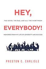Hey, Everybody!