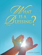 What Is a Blessing?