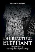 The Beautiful Elephant