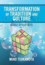 Transformation of Tradition and Culture ????????: Vol. 1