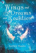 Wings and Dreams and Realities