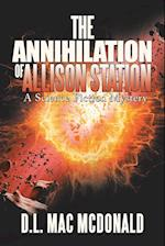 The Annihilation of Allison Station: A Science Fiction Mystery