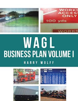 Wagl Business Plan Volume I
