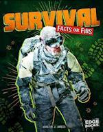 Survival Facts or Fibs (Edge Books)