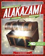 Alakazam! Tricks for Veteran Magicians (Amazing Magic Tricks 4D)