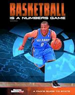 Basketball Is a Numbers Game (Know the STATS)