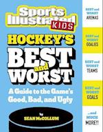 Hockey's Best and Worst (Best and Worst of Sports)