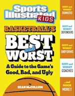 Basketball's Best and Worst (Best and Worst of Sports)