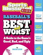 Baseball's Best and Worst (Best and Worst of Sports)