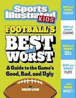 Football's Best and Worst (Best and Worst of Sports)