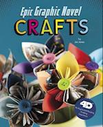 Epic Graphic Novel Crafts (Next Chapter Crafts 4D)