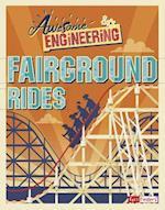Awesome Engineering Fairground Rides (Awesome Engineering)