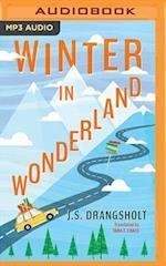 Winter in Wonderland (Ingrid Winter Misadventures)