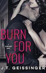 Burn for You (Slow Burn)