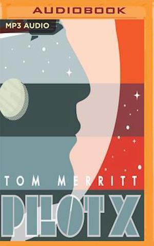 Lydbog, CD Pilot X af Tom Merritt