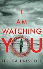 I Am Watching You af Teresa Driscoll