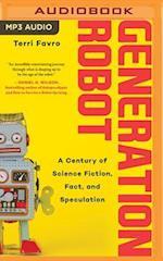Generation Robot af Terri Favro