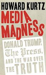 Media Madness (Regnery Publishing)