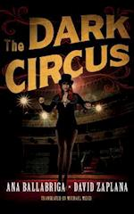 The Dark Circus af Ana Ballabriga
