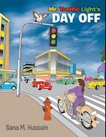 Mr. Traffic Light's Day Off