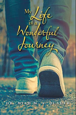 My Life Is a Wonderful Journey