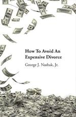 How to Avoid an Expensive Divorce