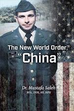 The New World Order, China