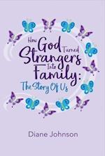 How God Turned Strangers into Family