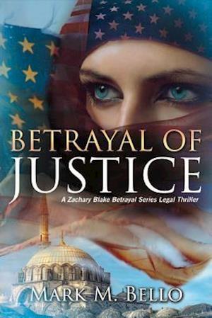 Bog, paperback Betrayal of Justice af Mark M. Bello
