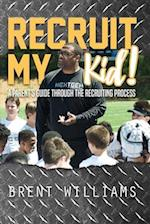 Recruit My Kid!