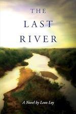 The Last River af Leon Loy
