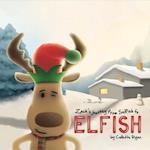 Zach's Journey from Selfish to Elfish (Zach Books, nr. 1)