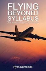 Flying Beyond the Syllabus