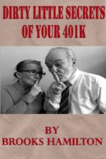 Dirty Little Secrets of Your 401(K)