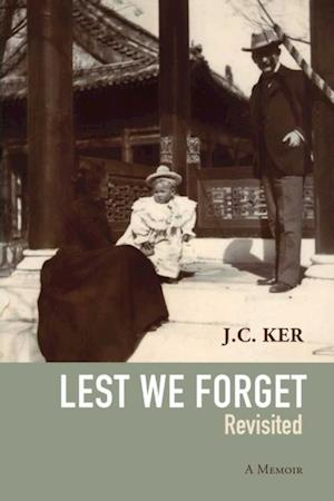 'Lest We Forget' Revisited