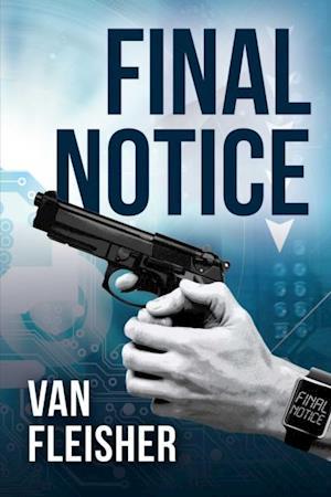 Final Notice af Van Fleisher