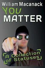 You Matter af William Macanack