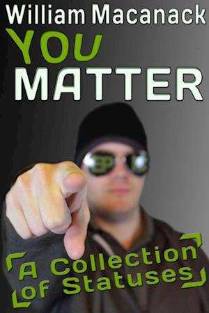You Matter af William Macanack