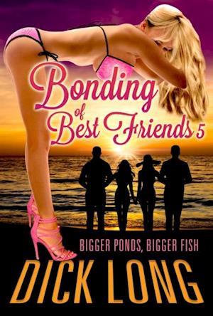 Bonding of Best Friends 5