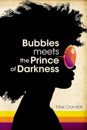 Bubbles Meets the Prince of Darkness af Max Crandall