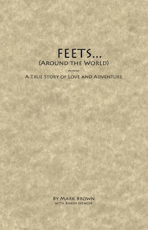 FEETS...Around the World