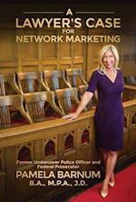 A Lawyer's Case for Network Marketing af Pamela Barnum