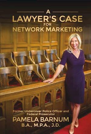 Lawyer's Case for Network Marketing af Pamela Barnum