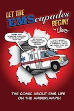 Let the Emscapades Begin! (Emscapades, nr. 1)