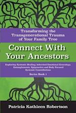 Connect With Your Ancestors