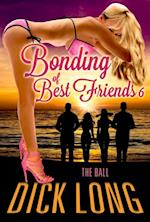 Bonding of Best Friends af Dick Long
