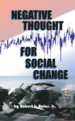Negative Thought for Social Change
