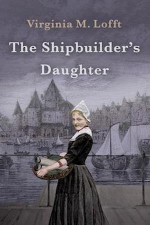 The Shipbuilder's Daughter