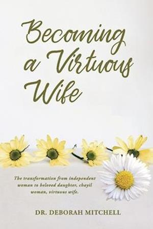 Becoming a Virtuous Wife